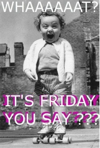 its-friday-thank-goodness