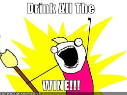 drink all the wine