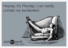 hooray Monday
